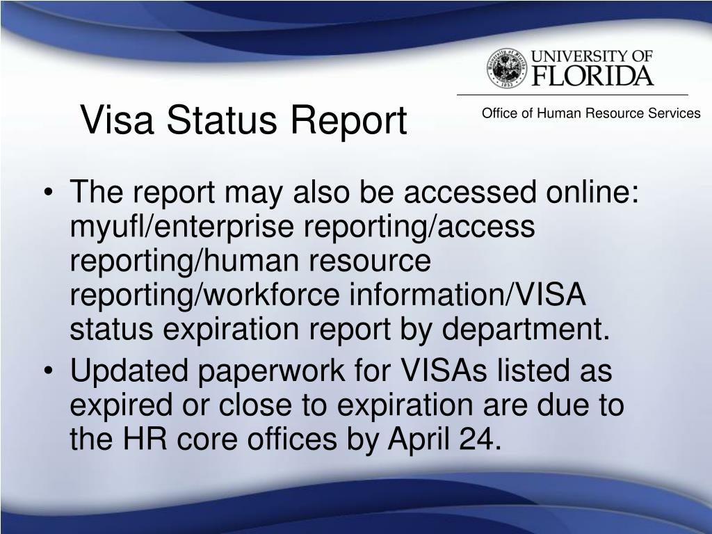Visa Status Report