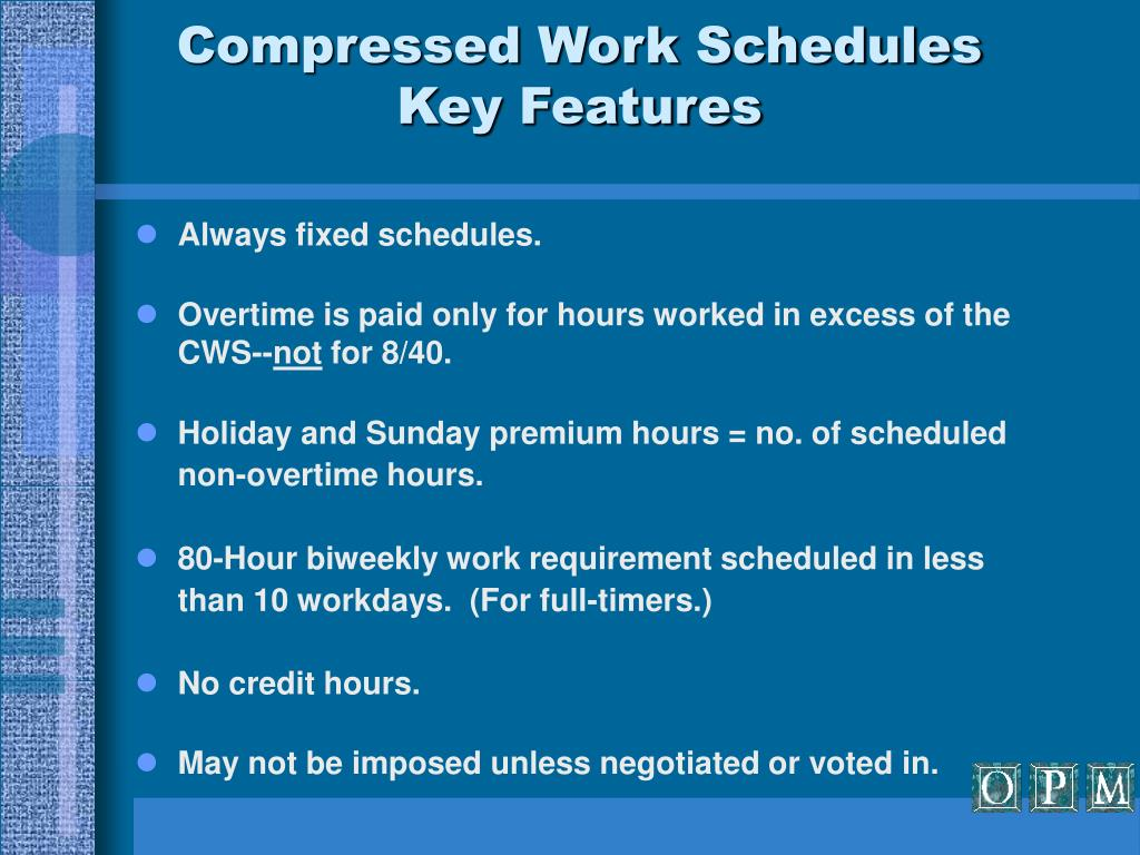 Compressed Work Schedules