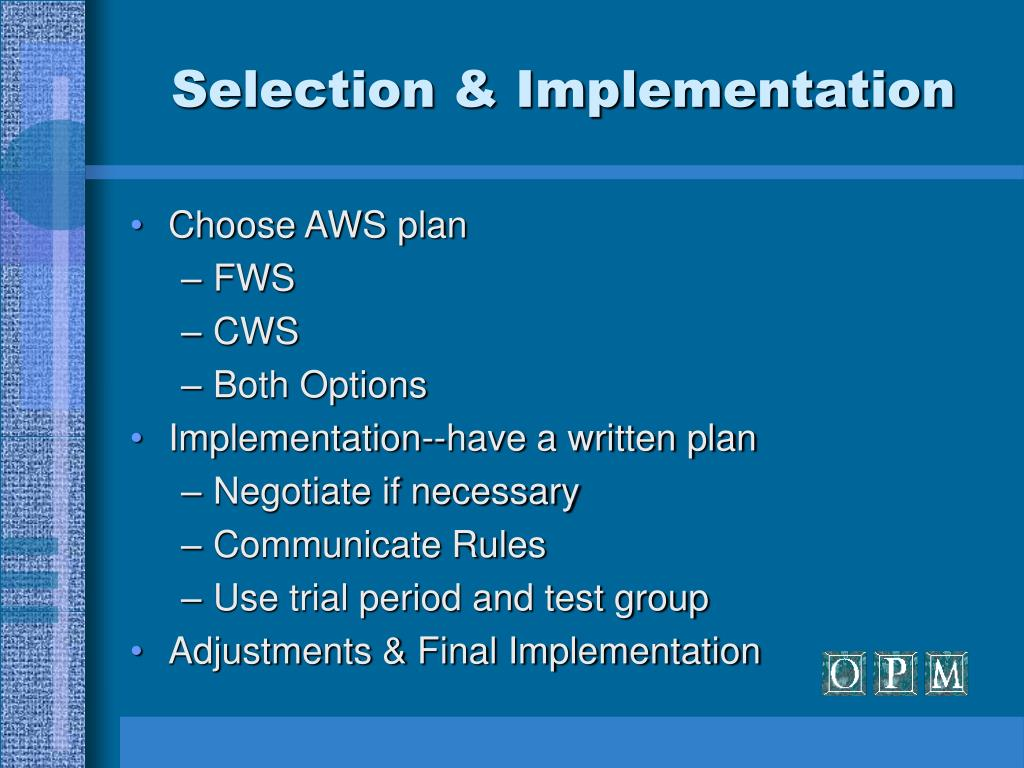 Selection & Implementation