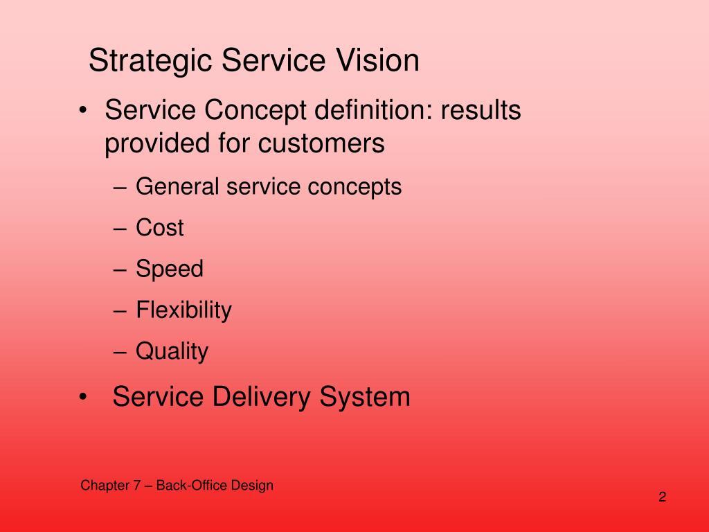 Strategic Service Vision