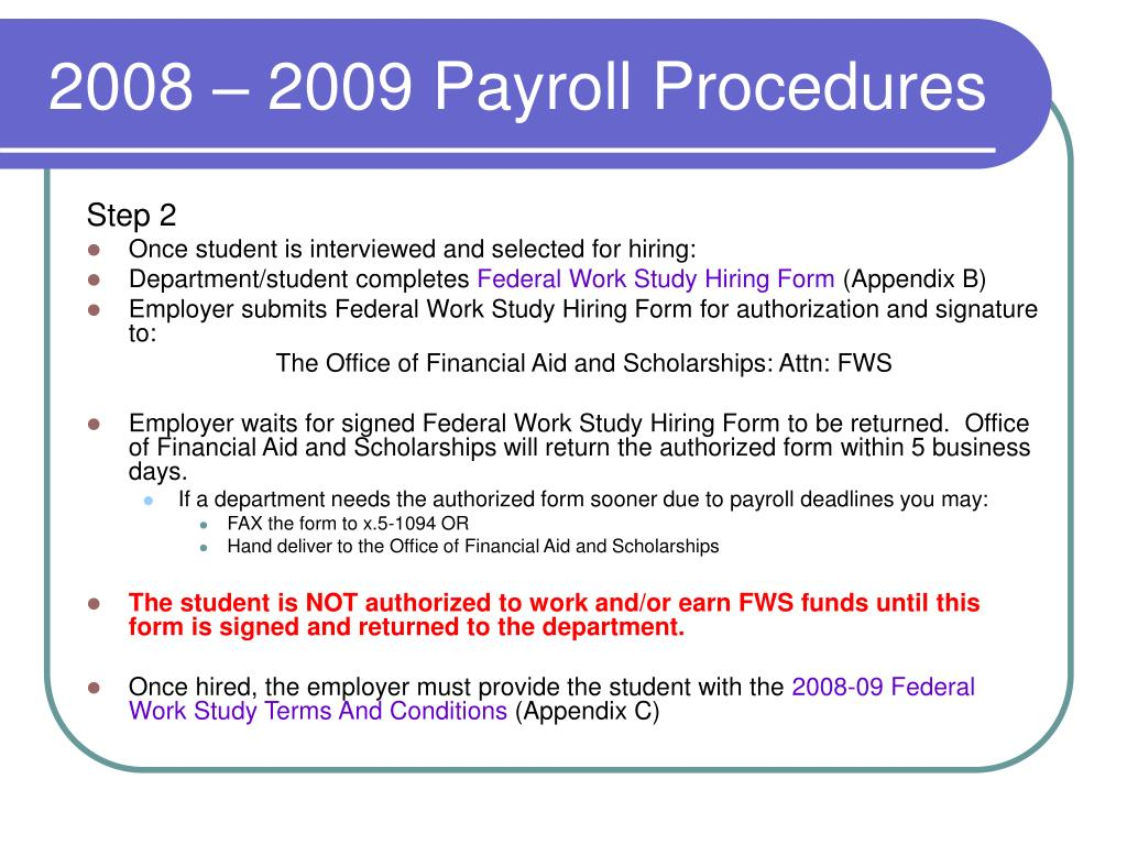 2008 – 2009 Payroll Procedures