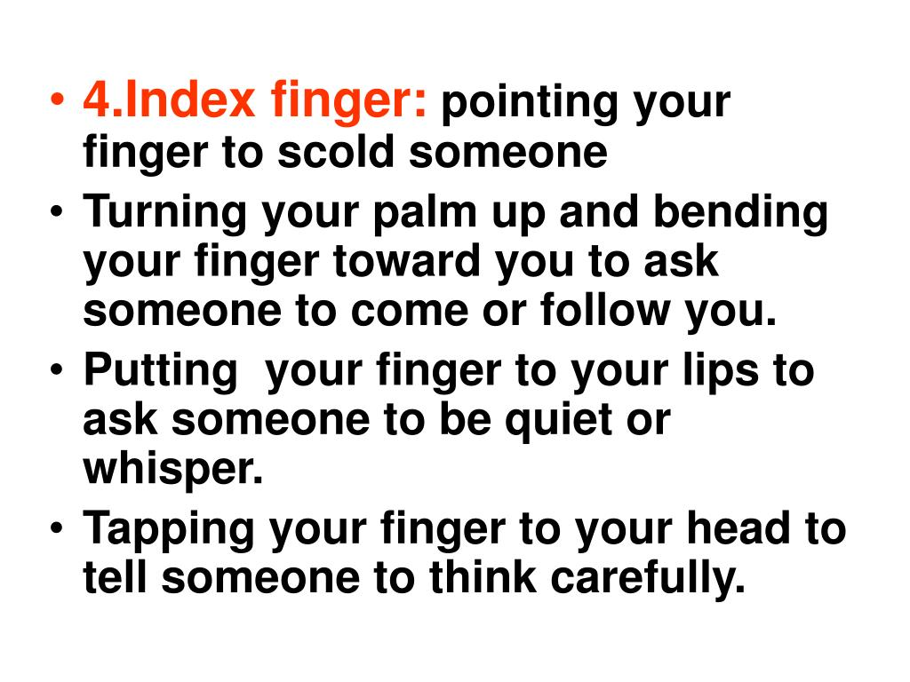 4.Index finger: