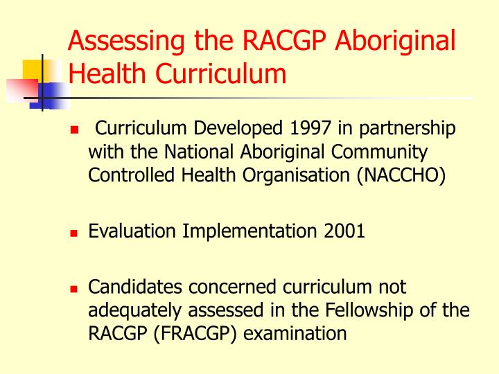 Assessing the racgp aboriginal health curriculum