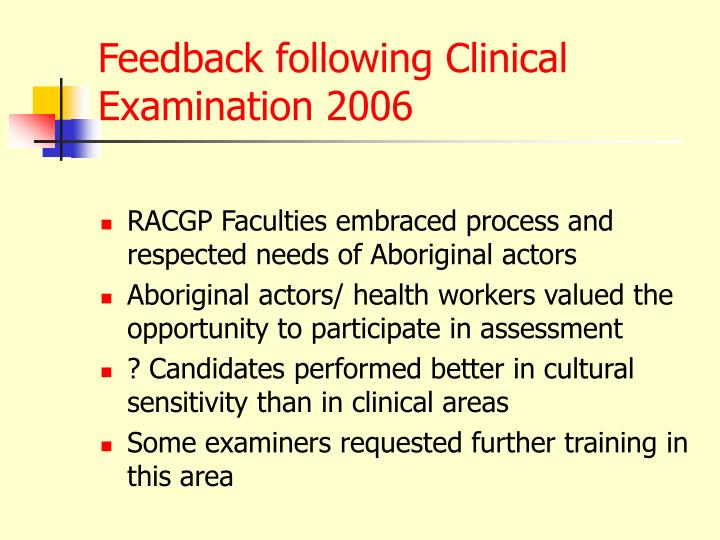 Feedback following Clinical Examination 2006