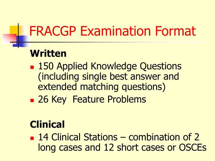 FRACGP Examination Format