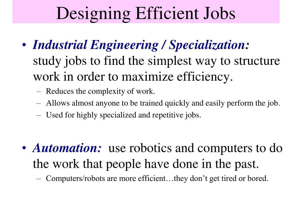 Designing Efficient Jobs