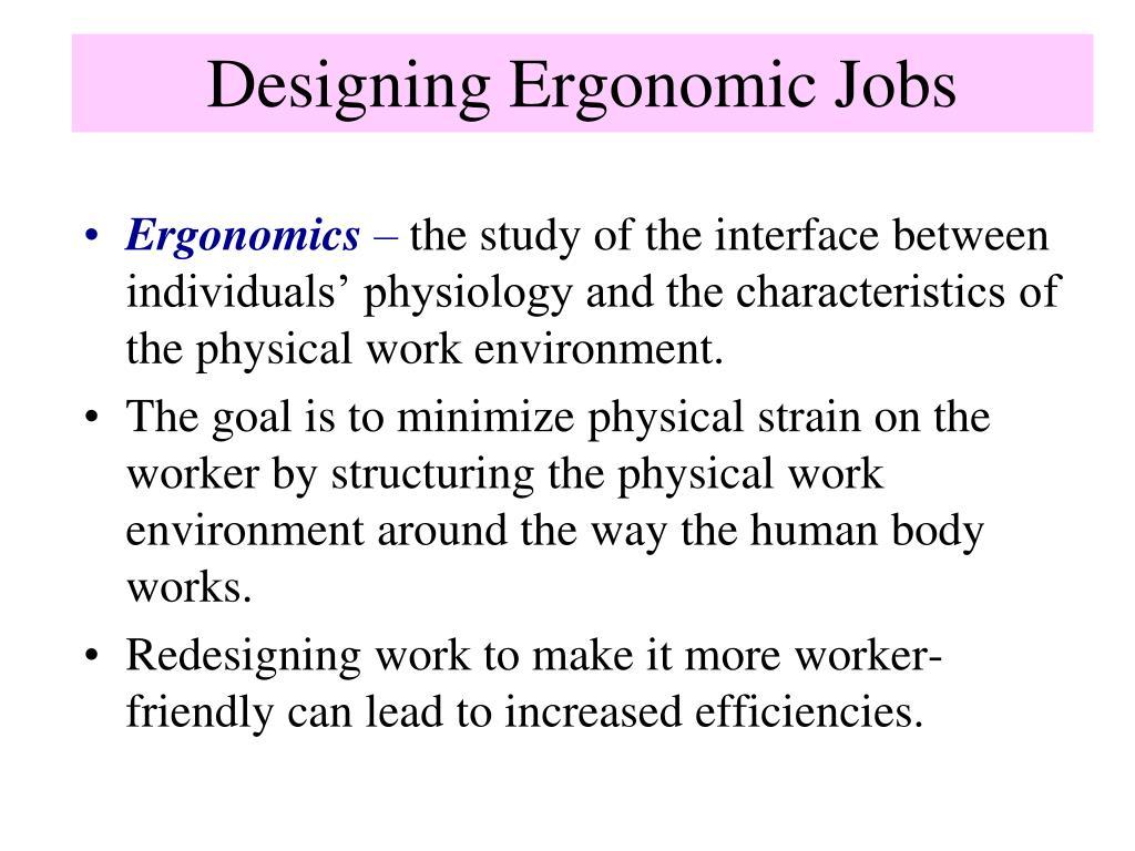 Designing Ergonomic Jobs