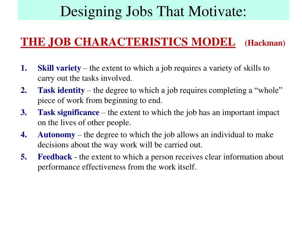 Designing Jobs That Motivate: