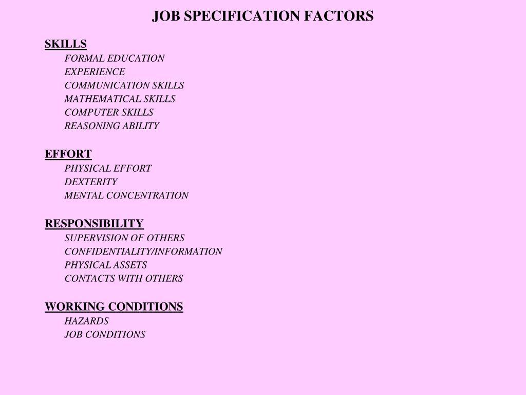 JOB SPECIFICATION FACTORS