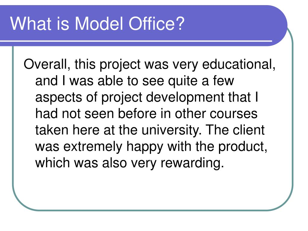 What is Model Office?