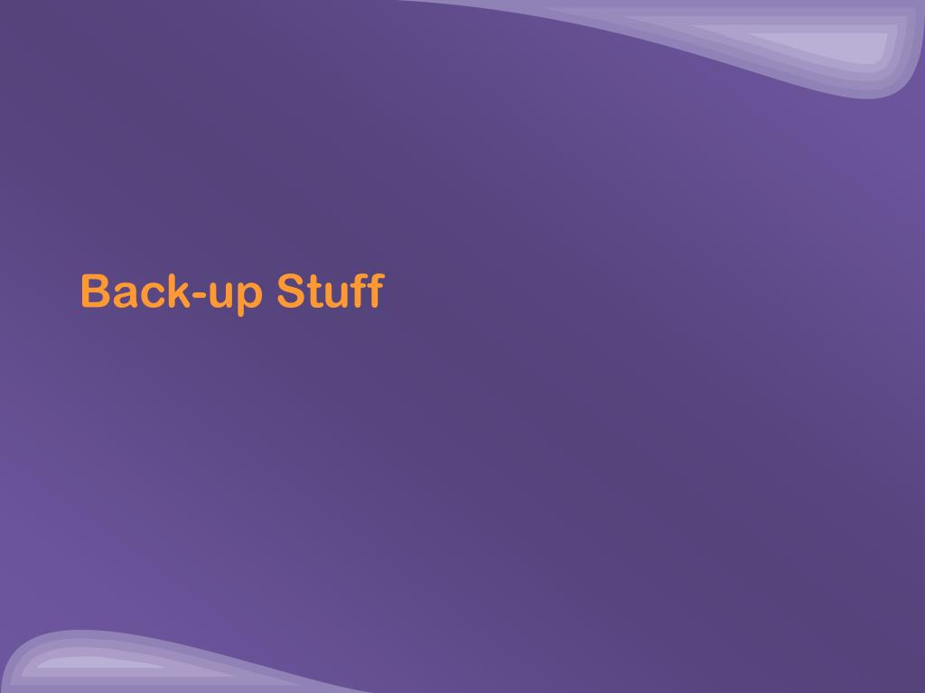 Back-up Stuff