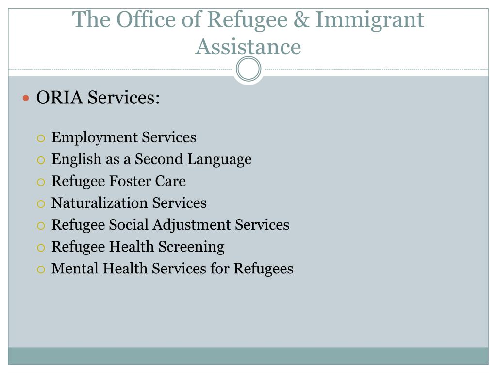 The Office of Refugee & Immigrant Assistance