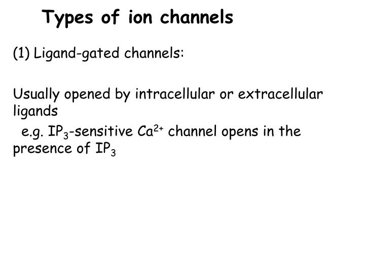 Types of ion channels
