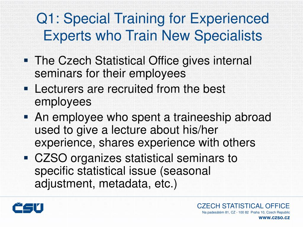 Q1: Special Training for Experienced Experts who Train New Specialists