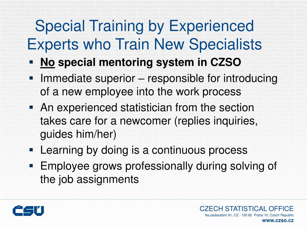 Special Training by Experienced Experts who Train New Specialists