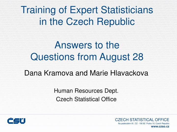 Training of expert statisticians in the czech republic answers to the questions from august 28 l.jpg