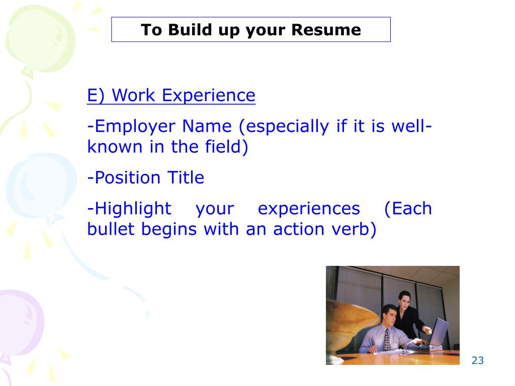 To Build up your Resume