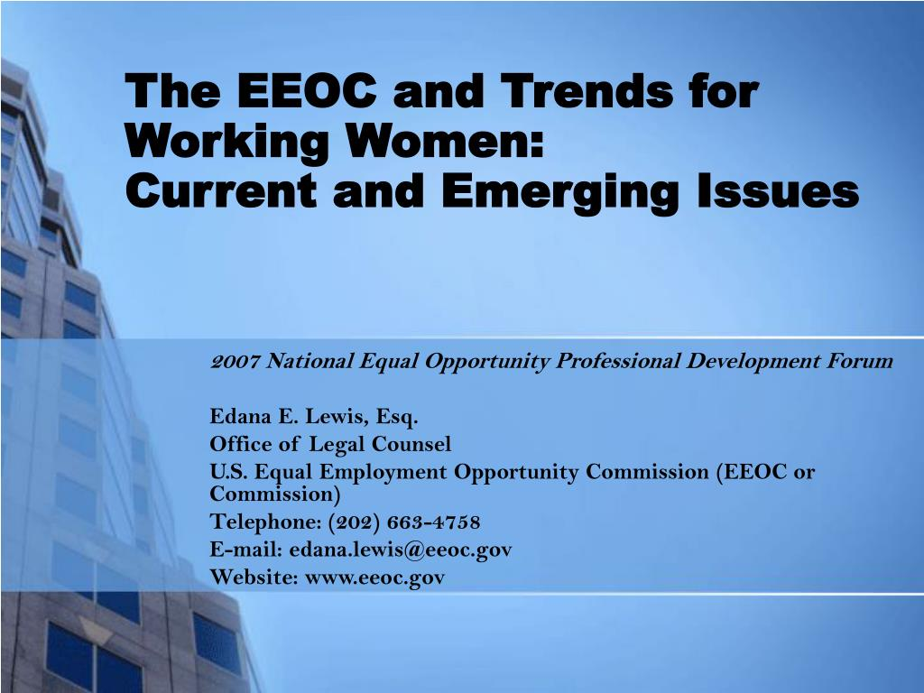 The EEOC and Trends for Working Women: