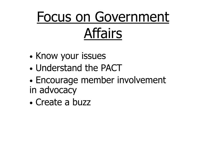 Focus on Government Affairs