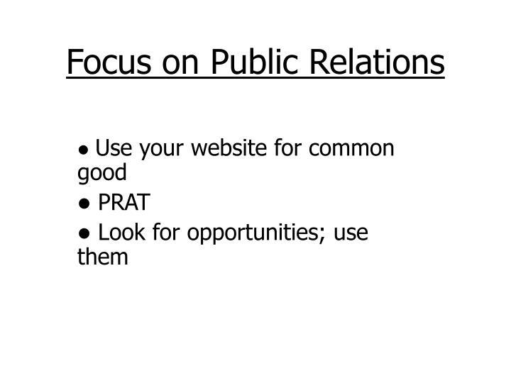 Focus on Public Relations