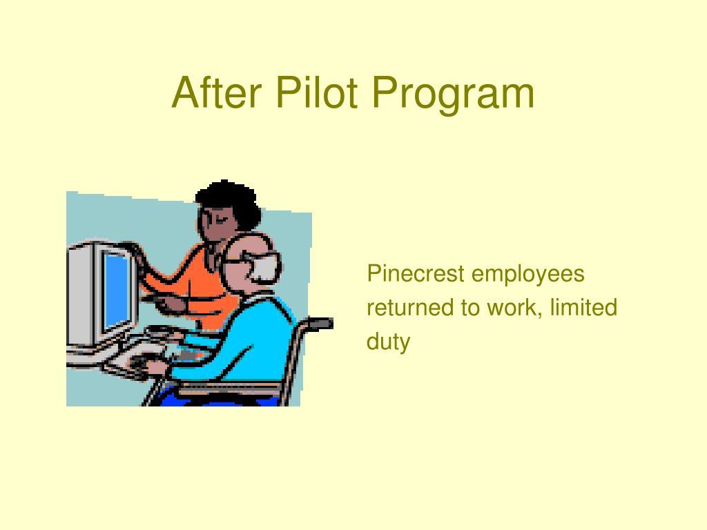 After Pilot Program
