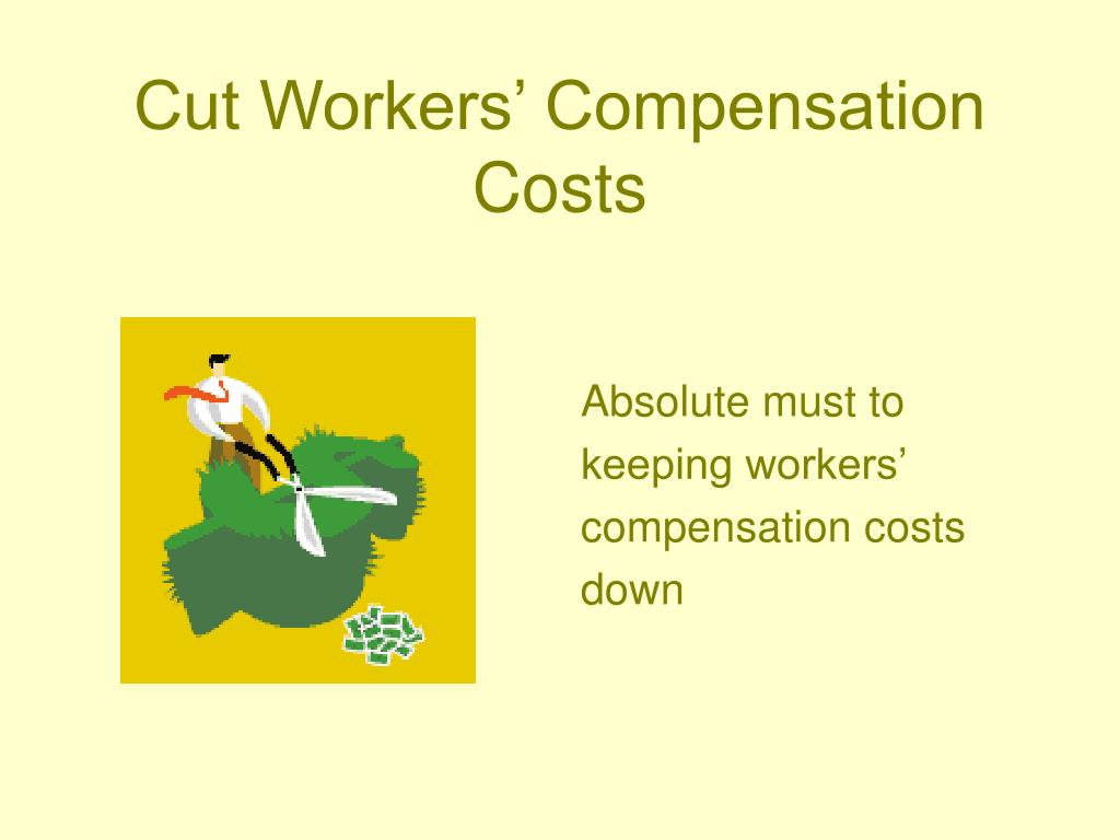 Cut Workers' Compensation Costs