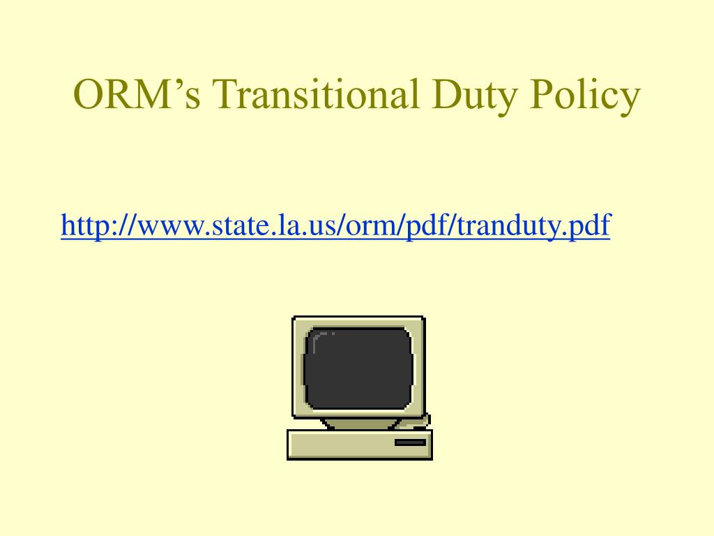 ORM's Transitional Duty Policy