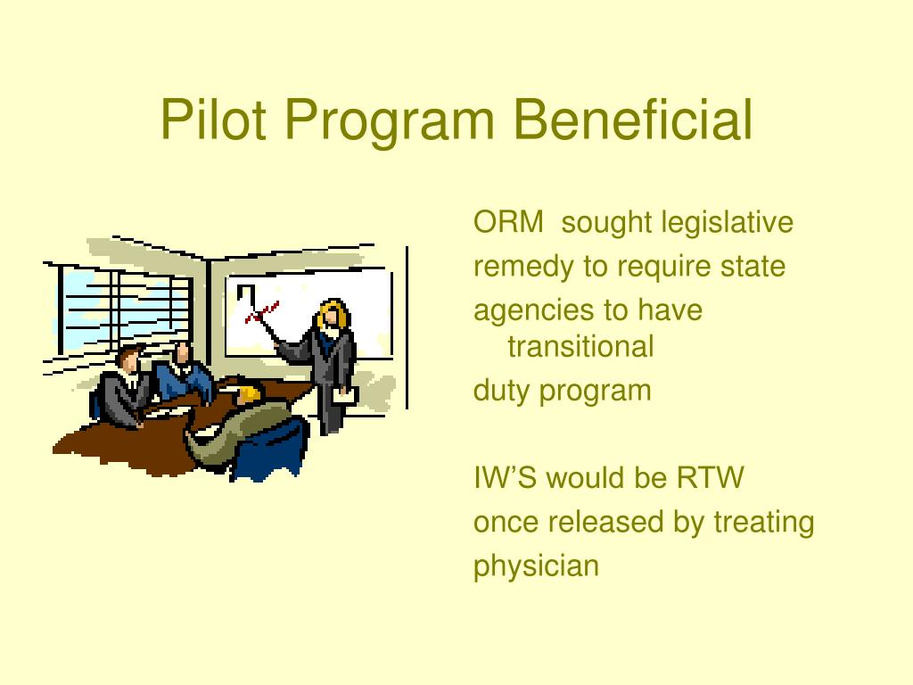 Pilot Program Beneficial