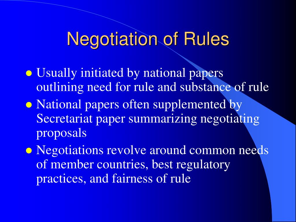 Negotiation of Rules