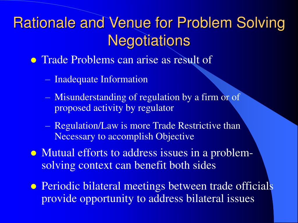 Rationale and Venue for Problem Solving Negotiations