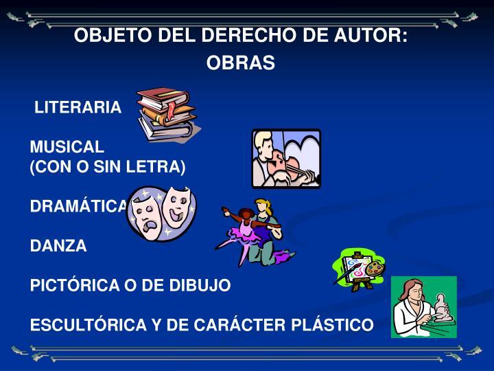 OBJETO DEL DERECHO DE AUTOR:
