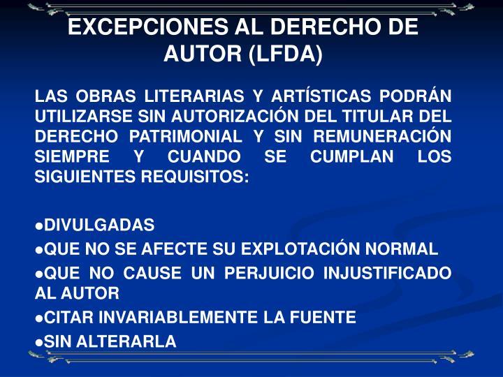 EXCEPCIONES AL DERECHO DE AUTOR (LFDA)