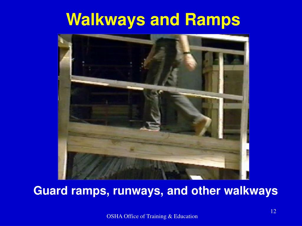 Walkways and Ramps