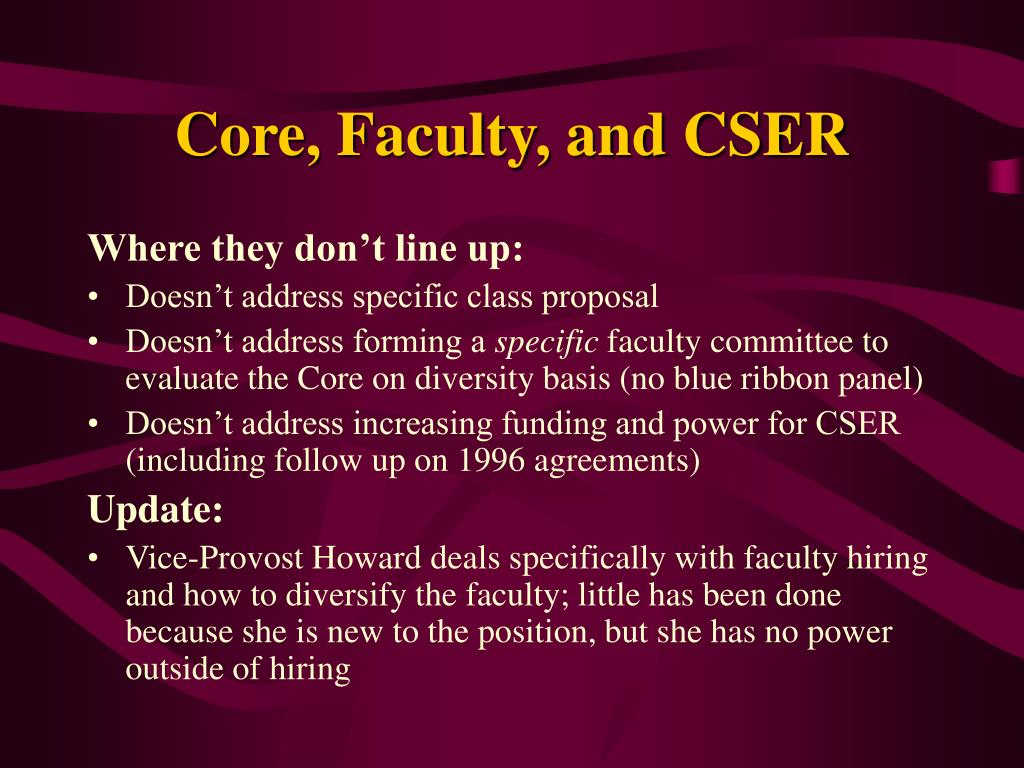Core, Faculty, and CSER
