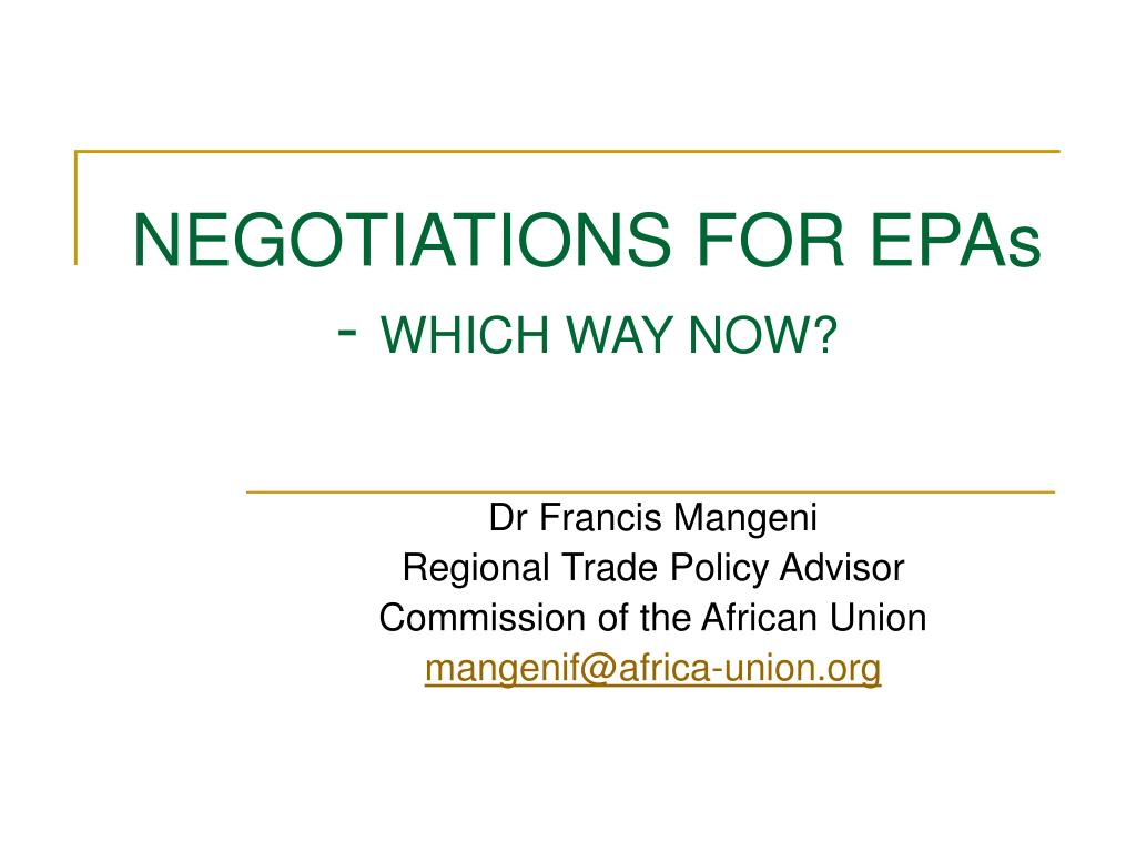 NEGOTIATIONS FOR EPAs