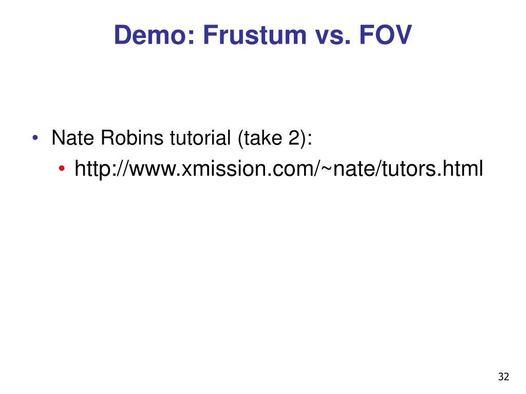Demo: Frustum vs. FOV