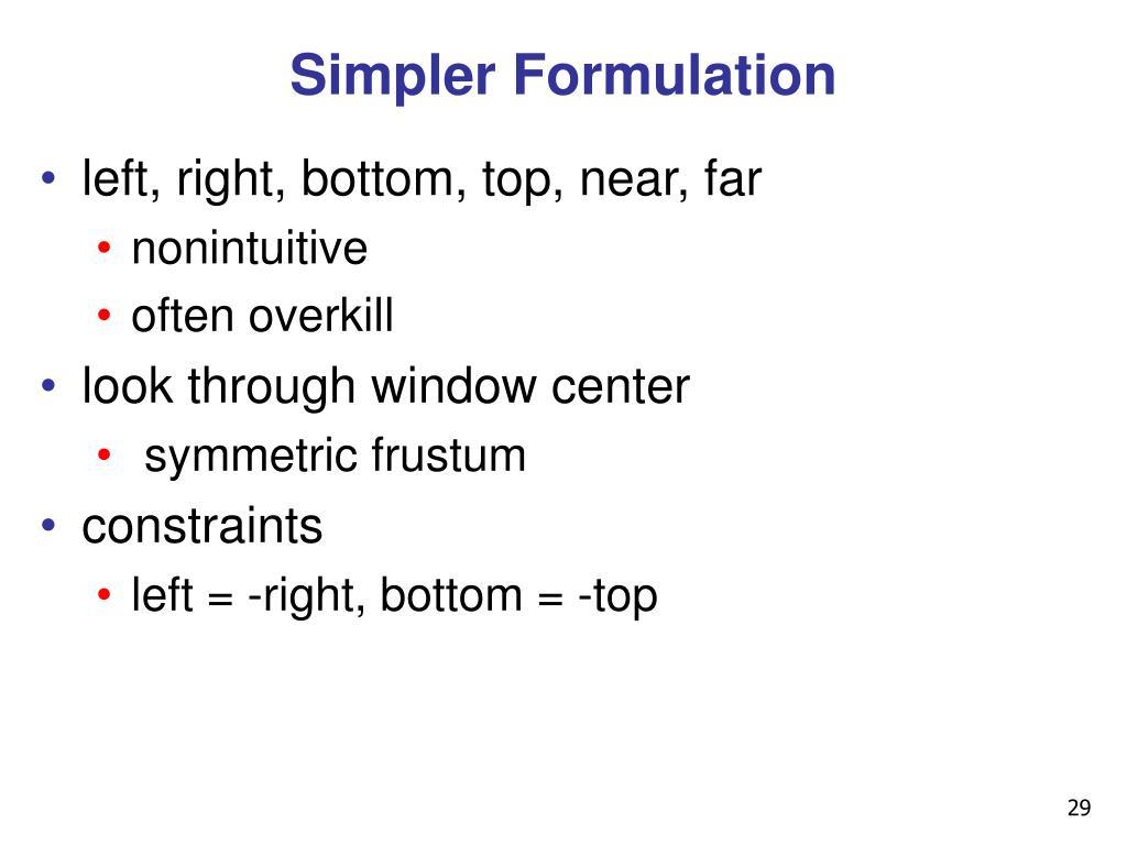 Simpler Formulation