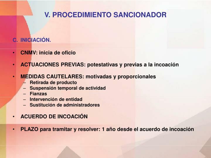 V. PROCEDIMIENTO SANCIONADOR