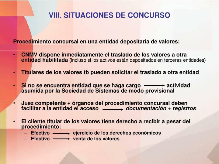 VIII. SITUACIONES DE CONCURSO