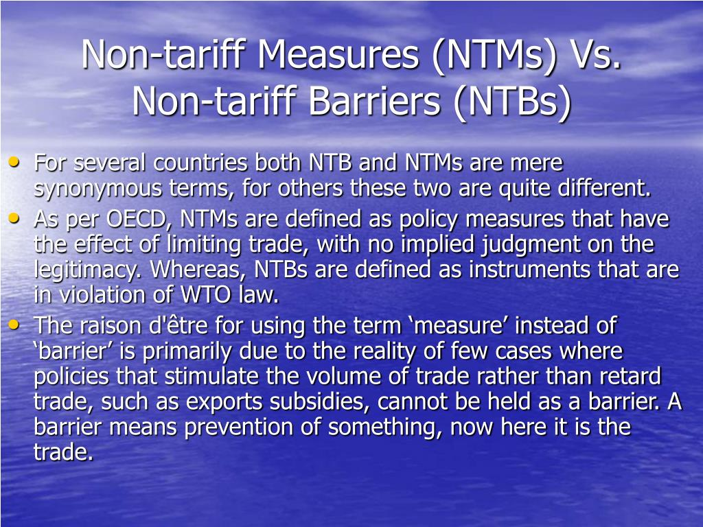 Non-tariff Measures (NTMs) Vs. Non-tariff Barriers (NTBs)