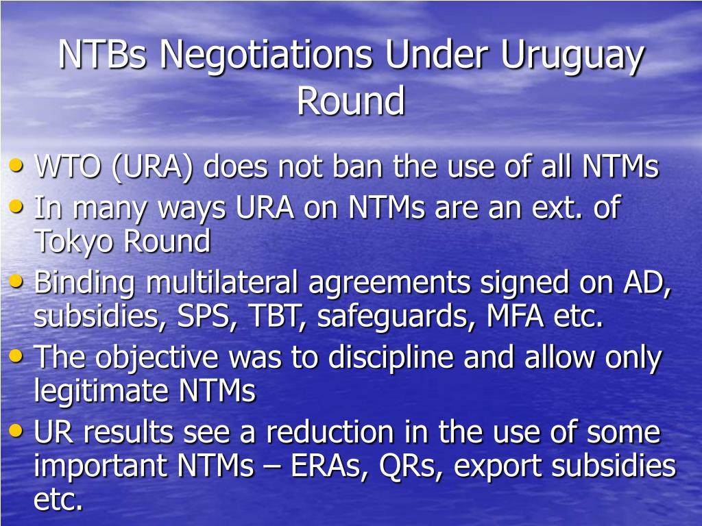 NTBs Negotiations Under Uruguay Round