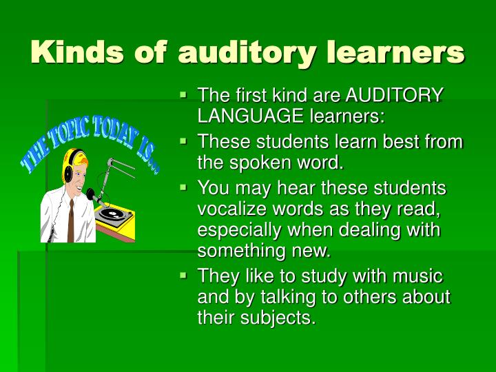 Kinds of auditory learners