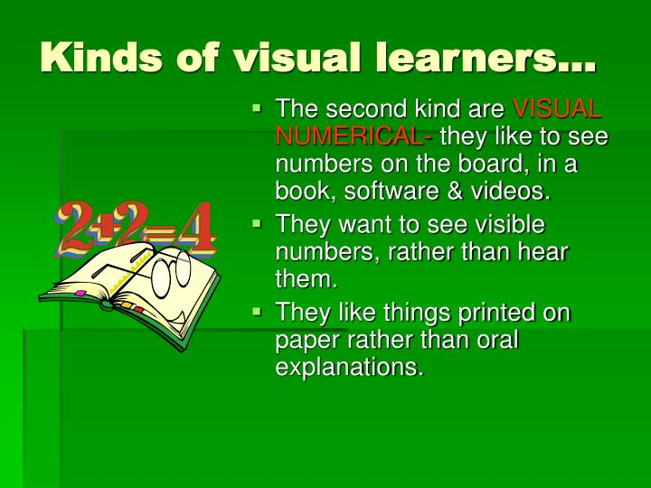 Kinds of visual learners…