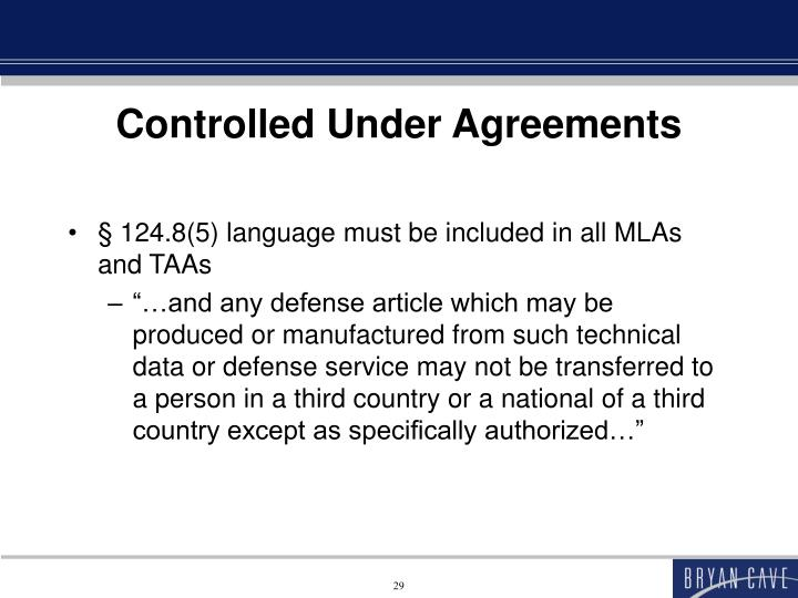 Controlled Under Agreements