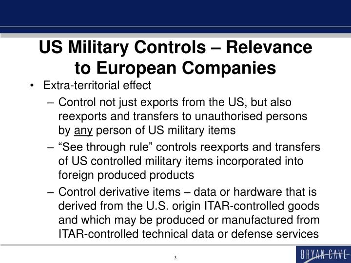 Us military controls relevance to european companies