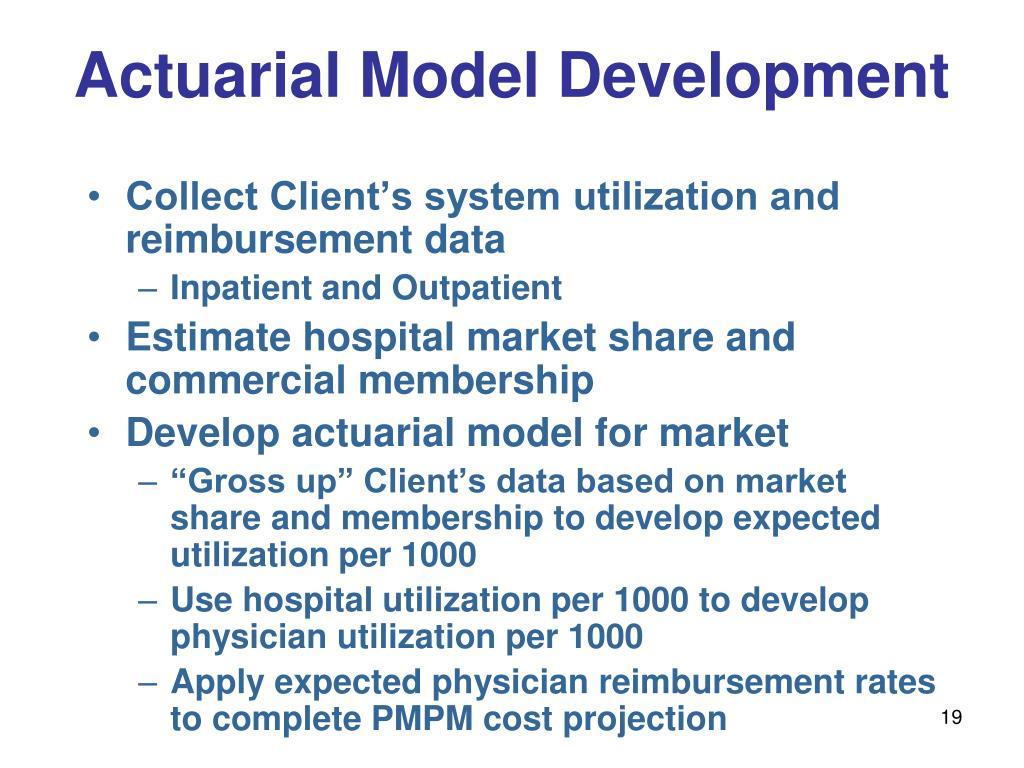 Actuarial Model Development