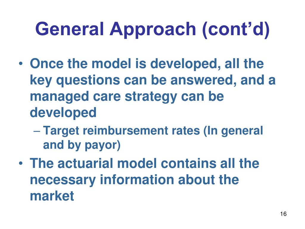 General Approach (cont'd)