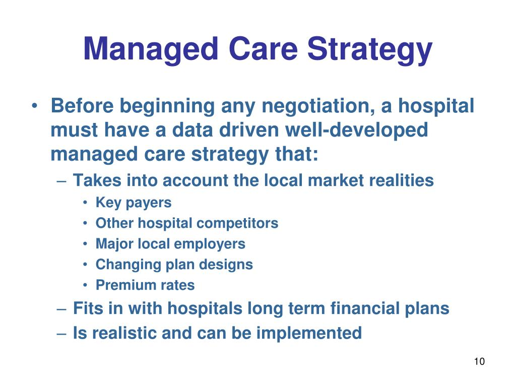 Managed Care Strategy