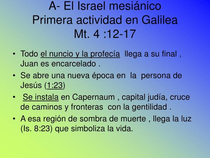 A- El Israel mesiánico