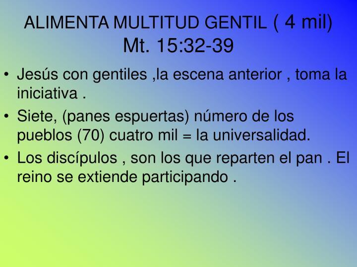 ALIMENTA MULTITUD GENTIL
